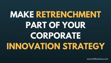 Make retrenchment part of your corporate innovation strategy