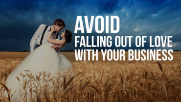 Avoid falling out of love with your business