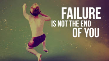 Failure is not the end of you. Trying to avoid failure will be the end of you