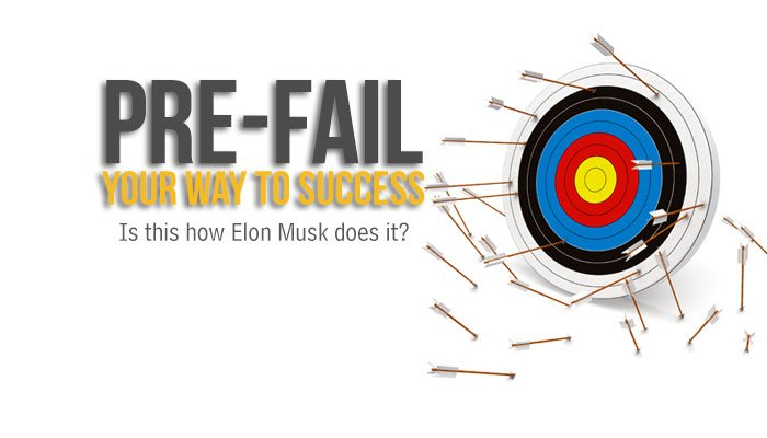 The 5 minute secret of Pre-Failing your way to success every day (is this how Elon Musk does it?)