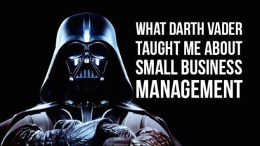 What Darth Vader taught me about small business management