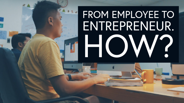 How to shift from employee to a business owner?